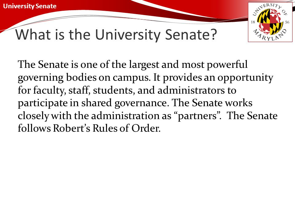 University Senate What is the University Senate.
