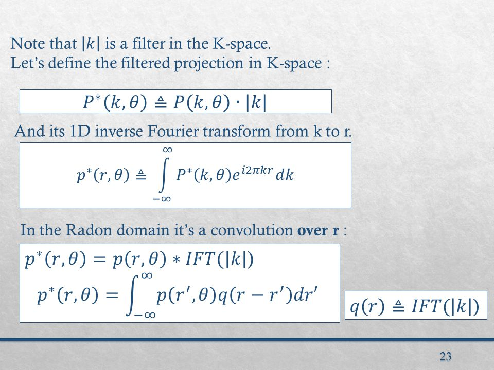 23 And its 1D inverse Fourier transform from k to r.