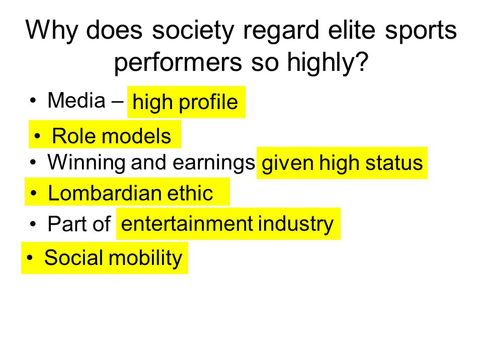 Why does society regard elite sports performers so highly.