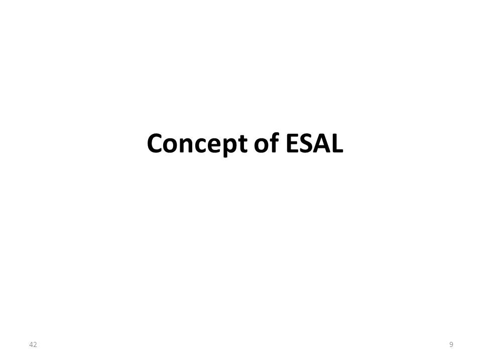 Concept of ESAL 429
