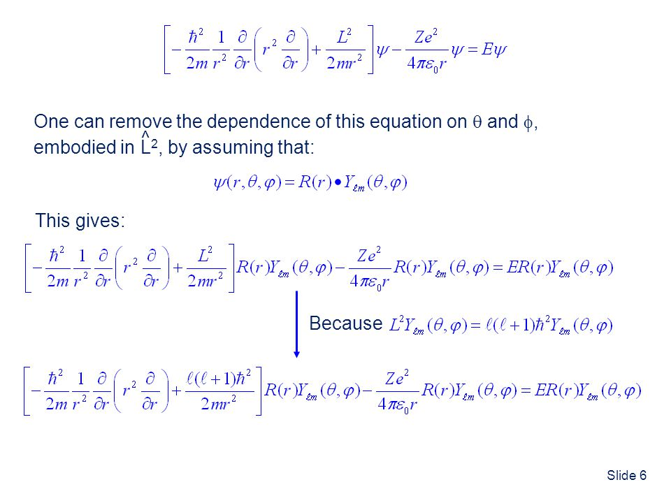 Slide 6 ^ One can remove the dependence of this equation on  and , embodied in L 2, by assuming that: ^ ^ This gives: Because ^