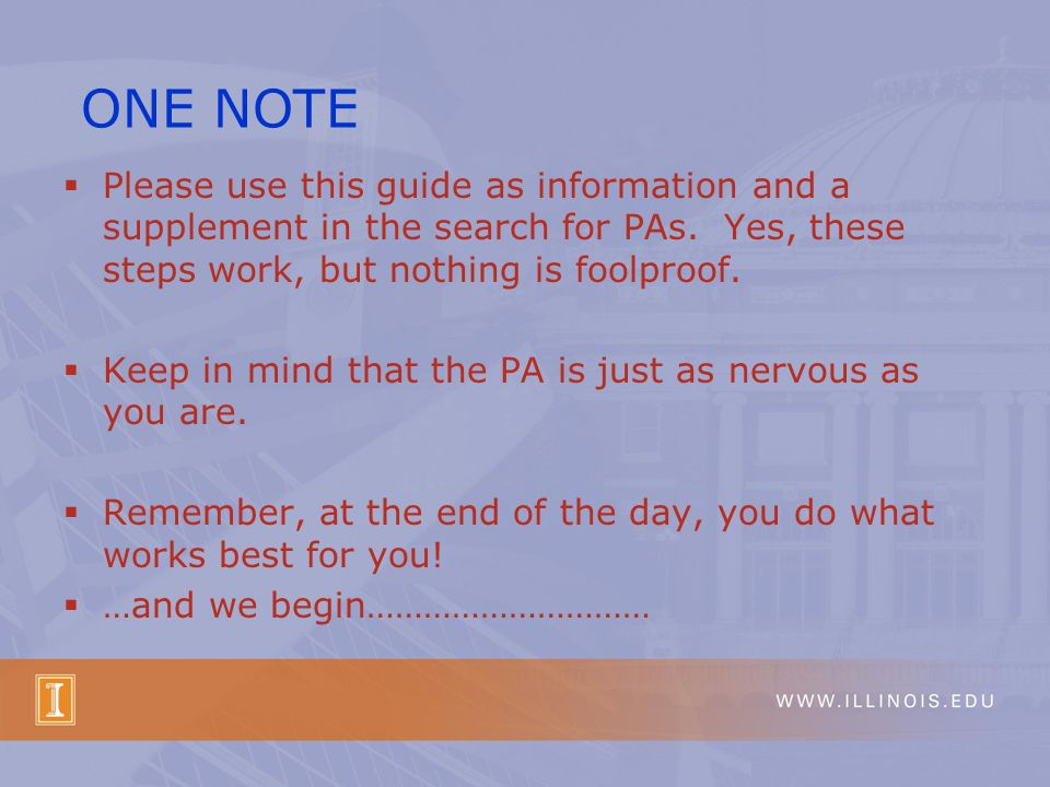  Please use this guide as information and a supplement in the search for PAs.