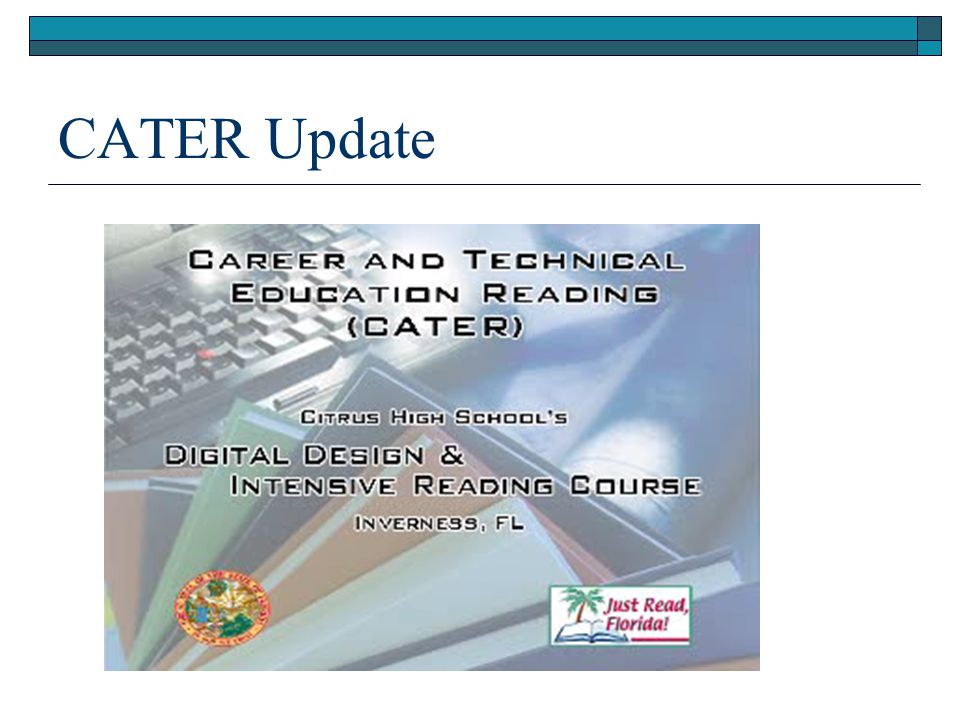 CATER Update