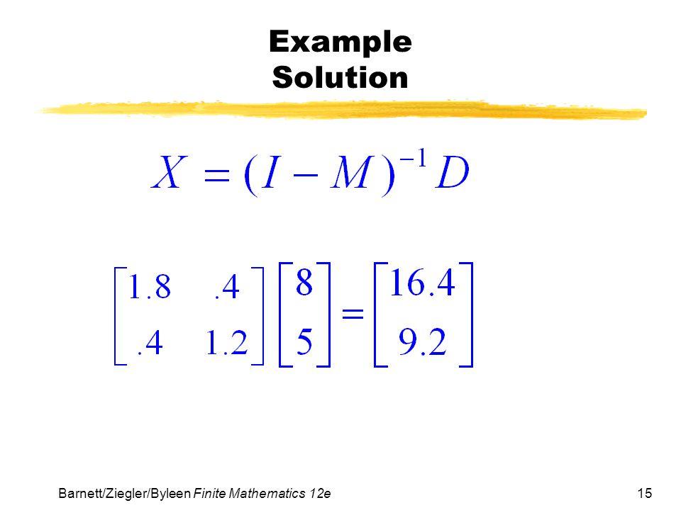 15 Barnett/Ziegler/Byleen Finite Mathematics 12e Example Solution