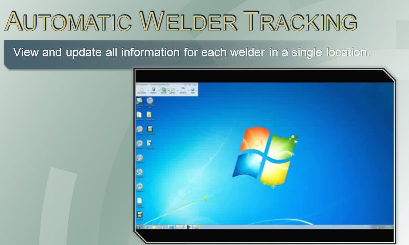 View and update all information for each welder in a single location.