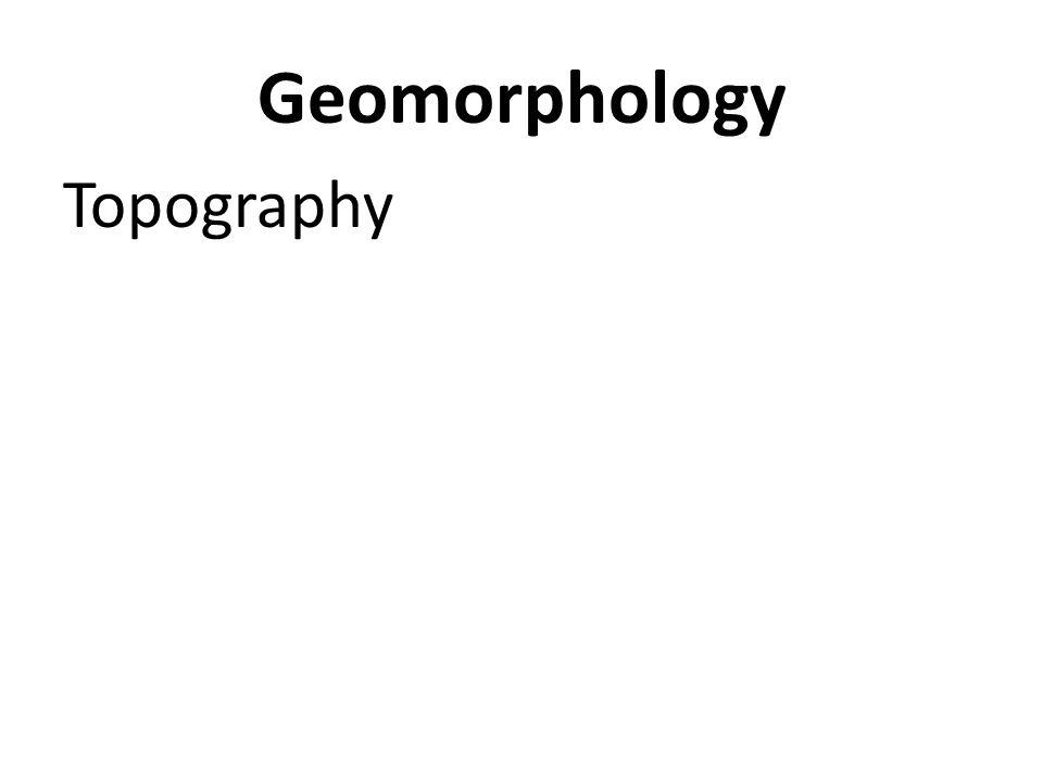 Geomorphology Topography