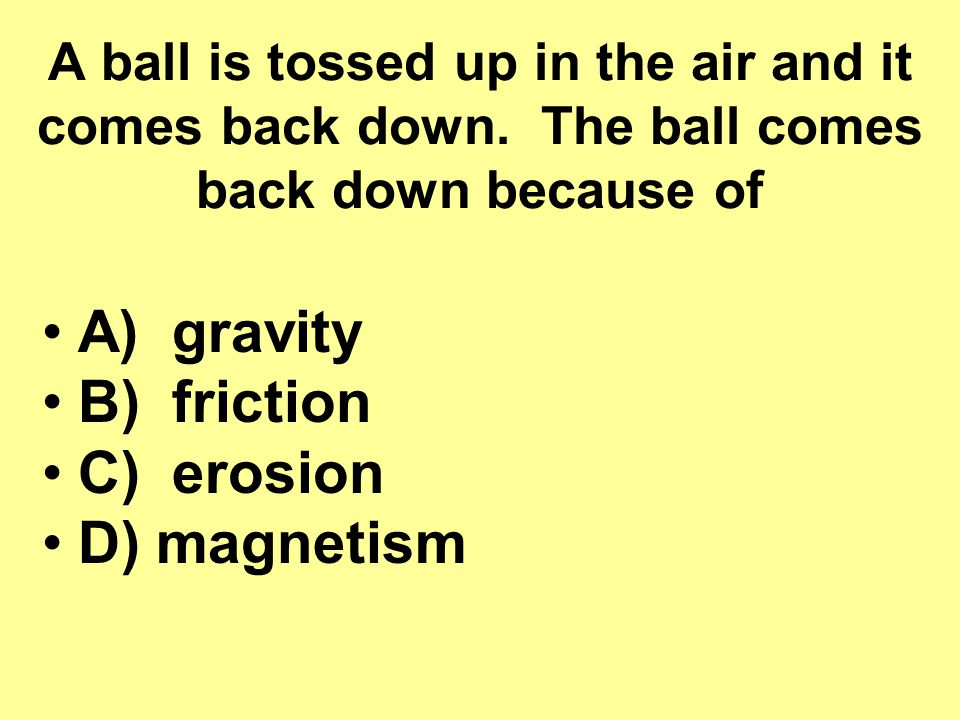 A ball is tossed up in the air and it comes back down.