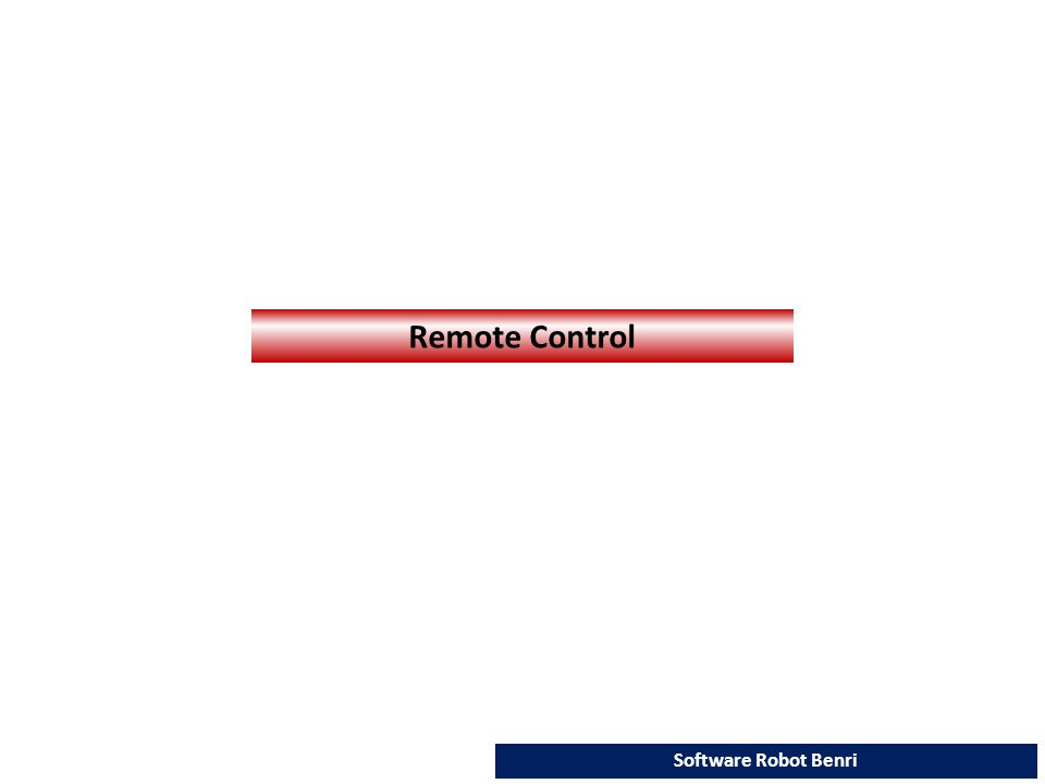 Remote Control Software Robot Benri