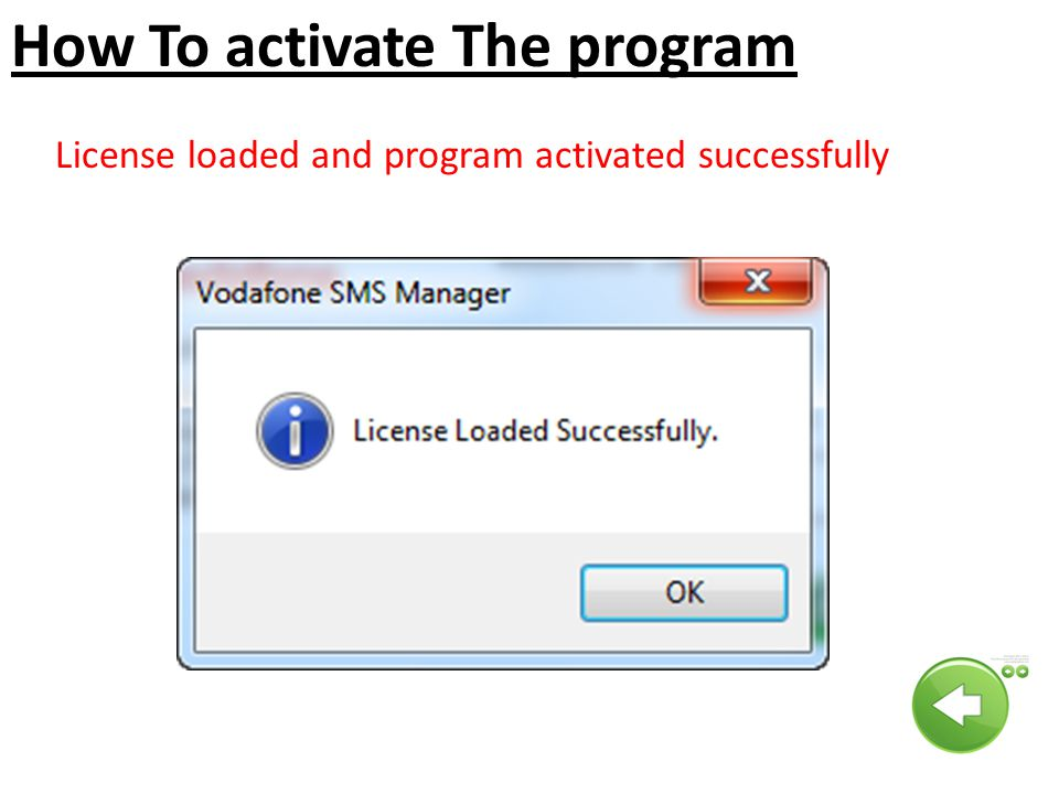 How To activate The program License loaded and program activated successfully