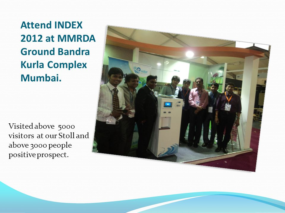 Attend INDEX 2012 at MMRDA Ground Bandra Kurla Complex Mumbai.