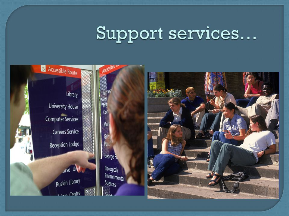 Support services…