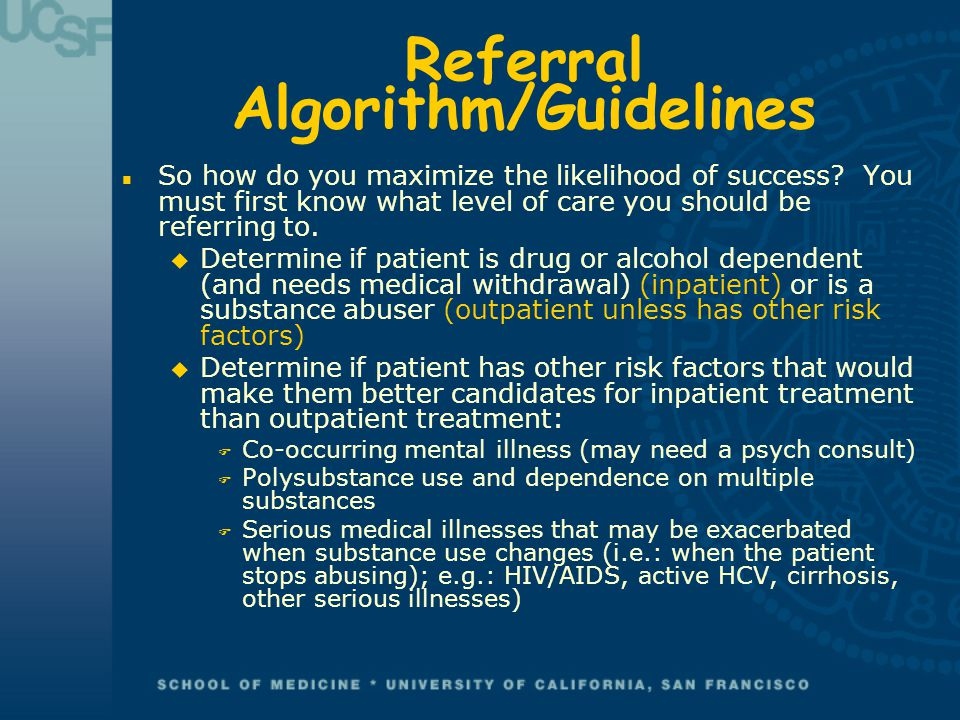 Referral Algorithm/Guidelines n So how do you maximize the likelihood of success.