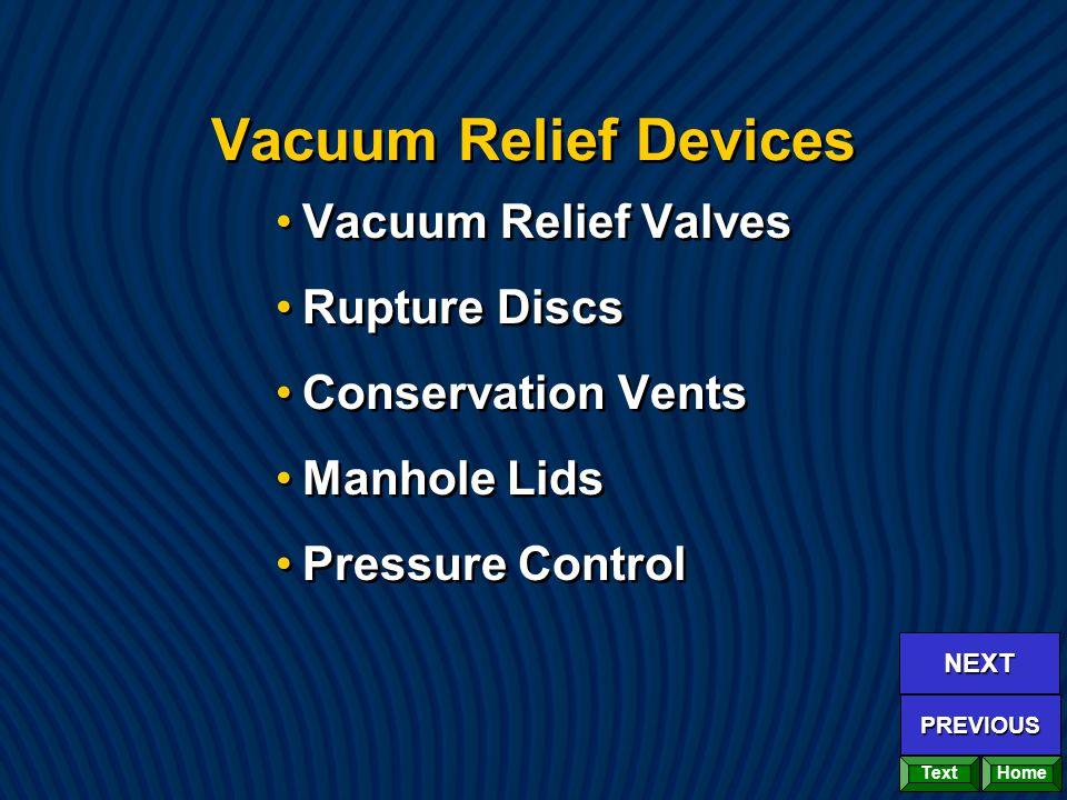 Vacuum Relief Devices Vacuum Relief Valves Rupture Discs Conservation Vents Manhole Lids Pressure Control Vacuum Relief Valves Rupture Discs Conservation Vents Manhole Lids Pressure Control Home NEXT PREVIOUS Text