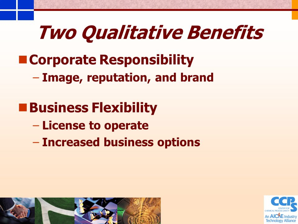 4 Two Qualitative Benefits Corporate Responsibility – –Image, reputation, and brand Business Flexibility – –License to operate – –Increased business options