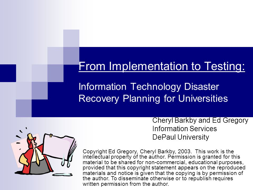 Today's Agenda Background information Overview of DePaul's Information Technology(IT) Disaster Recovery Plan Selecting a hotsite vendor How to secure funding Importance of exercising/testing DePaul University's response to September 11th