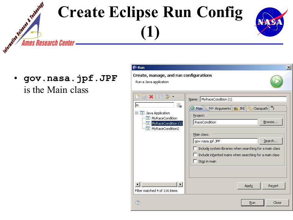 Create Eclipse Run Config (1) gov.nasa.jpf.JPF is the Main class