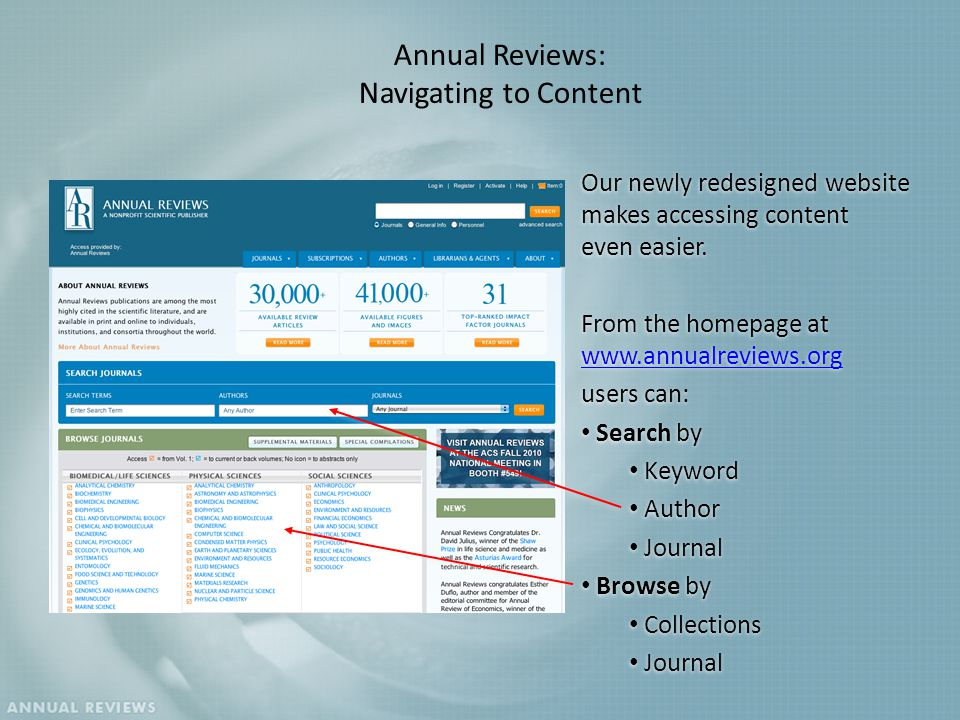 Annual Reviews: Navigating to Content Our newly redesigned website makes accessing content even easier.