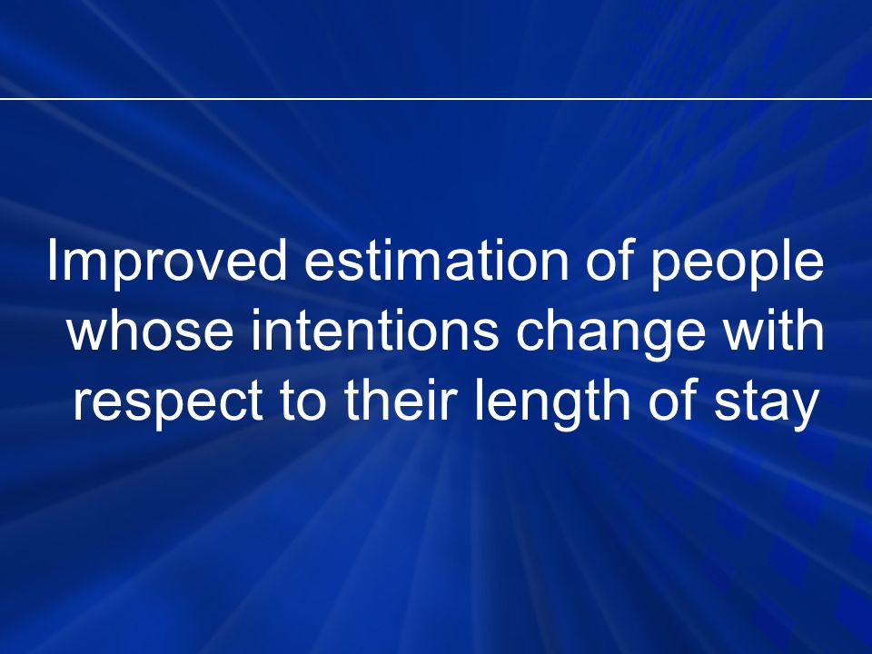 Improved estimation of people whose intentions change with respect to their length of stay