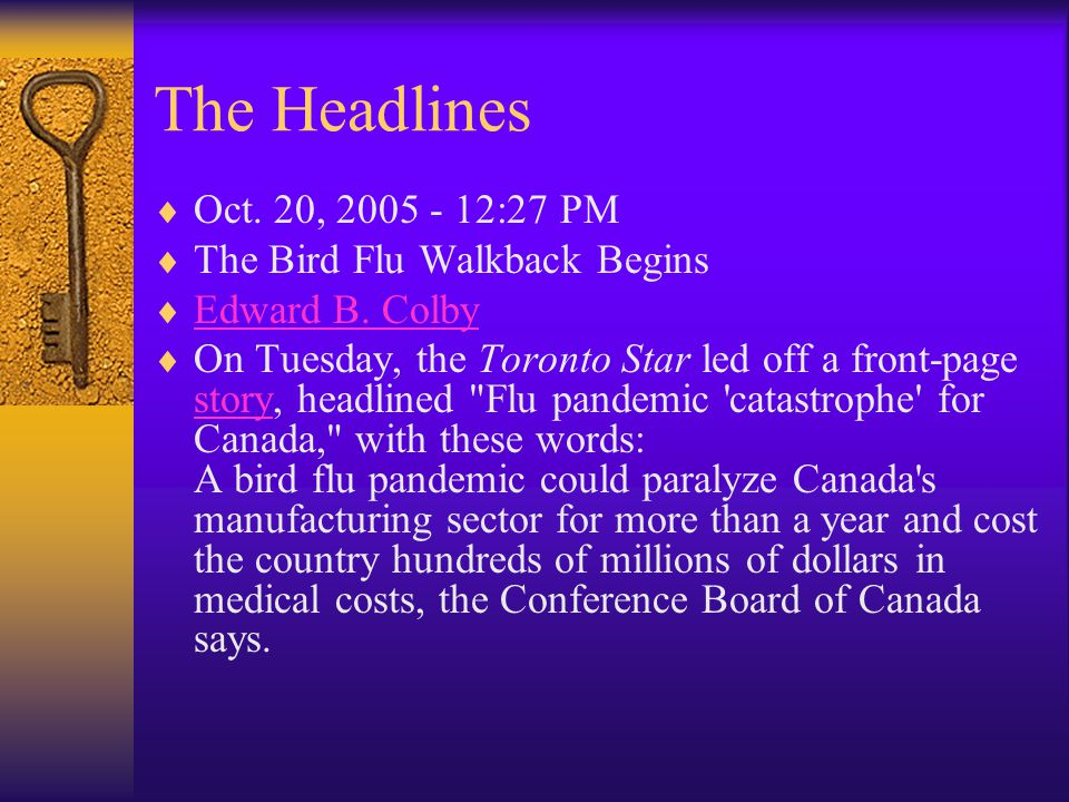 The Headlines  Oct. 20, 2005 - 12:27 PM  The Bird Flu Walkback Begins  Edward B.