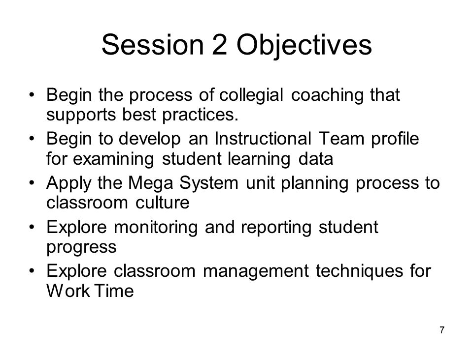 77 Session 2 Objectives Begin the process of collegial coaching that supports best practices.