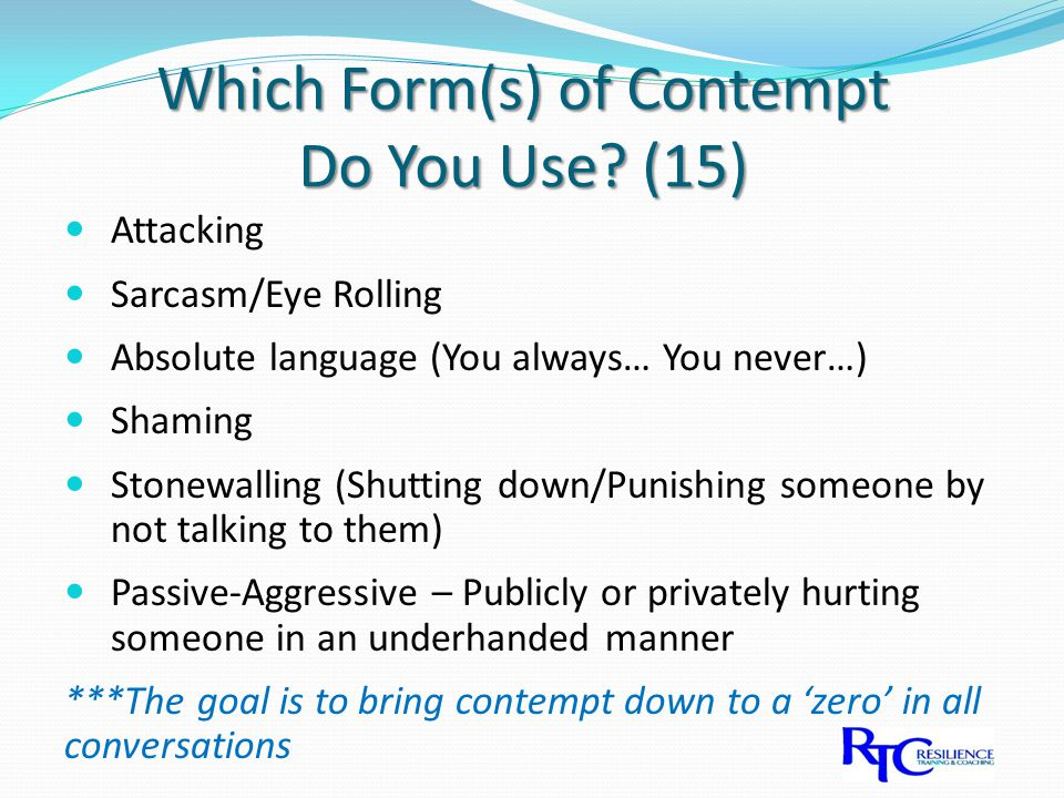 Which Form(s) of Contempt Do You Use.