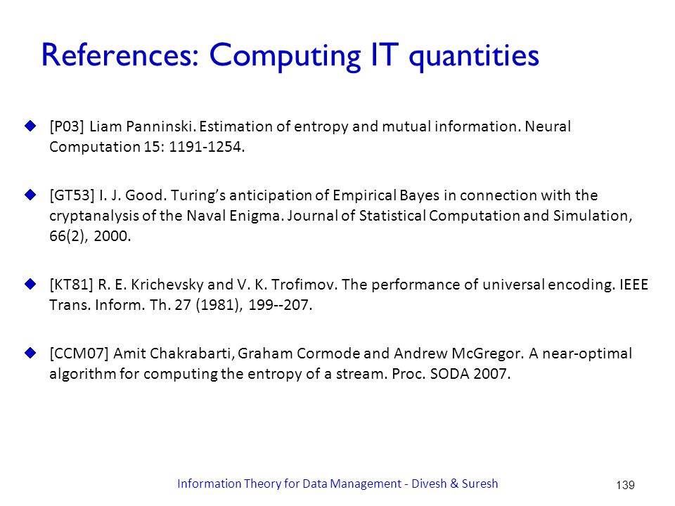 References: Computing IT quantities  [P03] Liam Panninski.