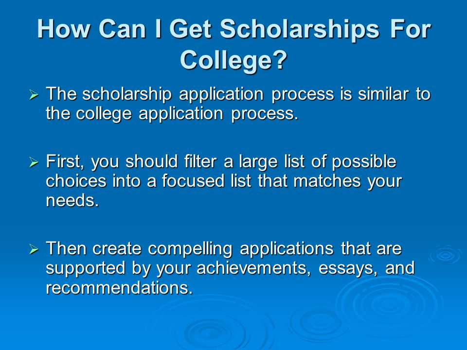 Searching For Scholarships  Students should search for scholarships on their own using web sites and scholarship guides.