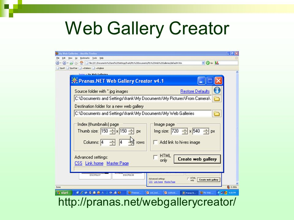 Web Gallery Creator http://pranas.net/webgallerycreator/