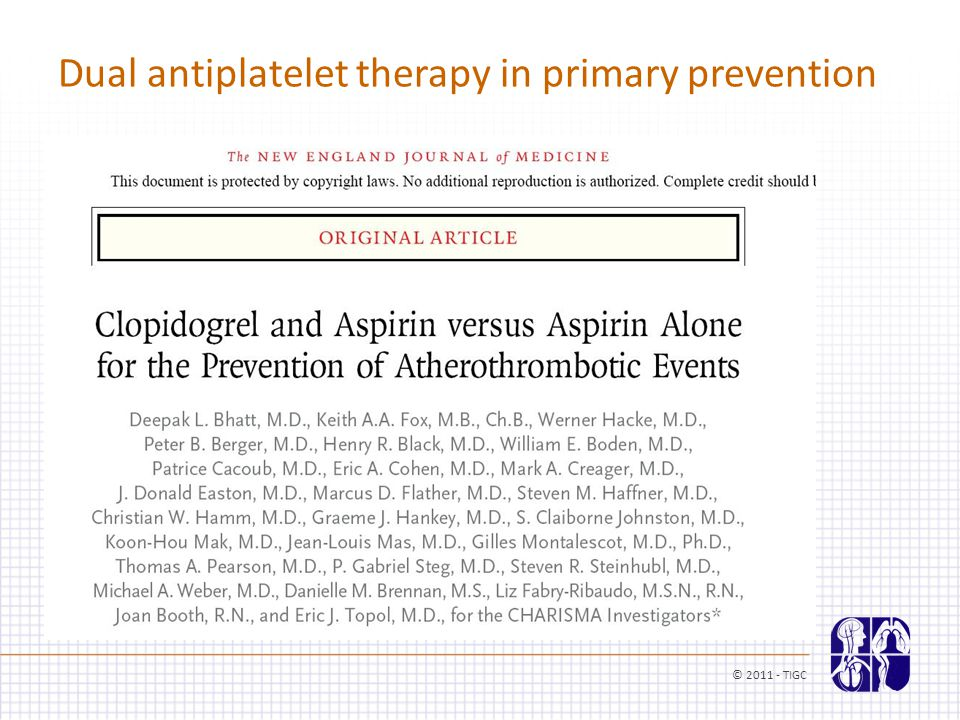 Dual antiplatelet therapy in primary prevention © 2011 - TIGC