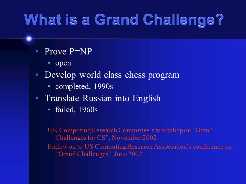 What is a Grand Challenge.