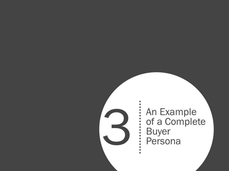 An Example of a Complete Buyer Persona 3