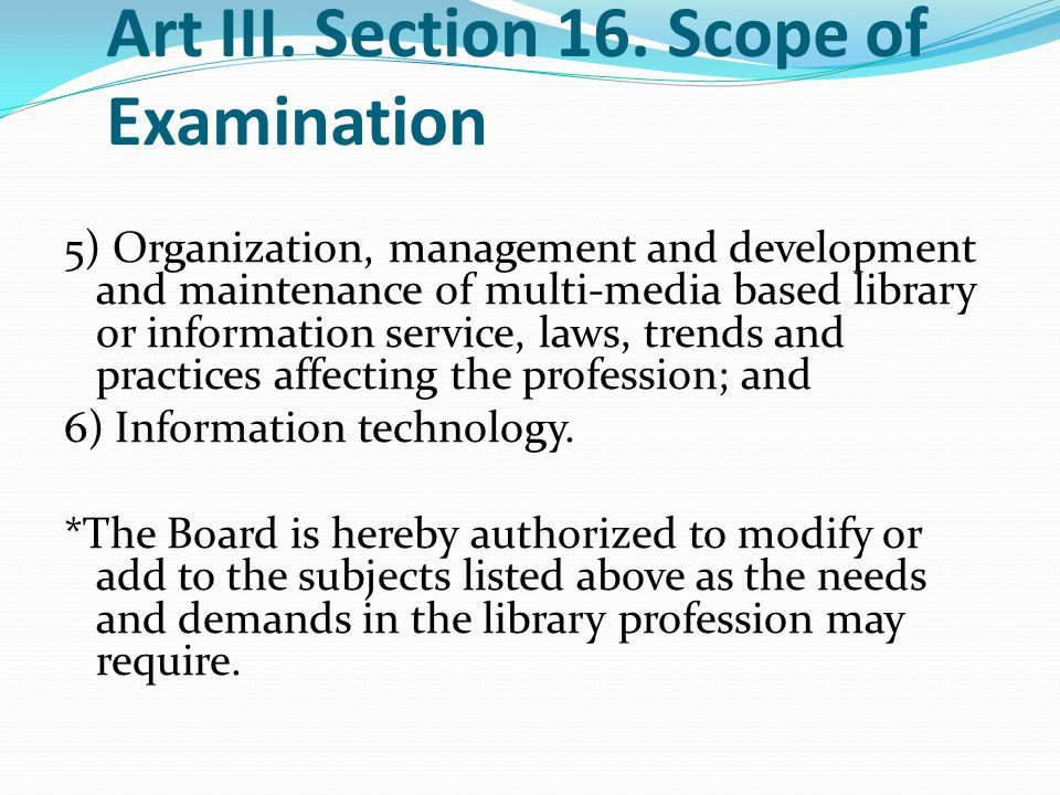 Art III. Section 16. Scope of Examination 5) Organization, management and development and maintenance of multi-media based library or information serv