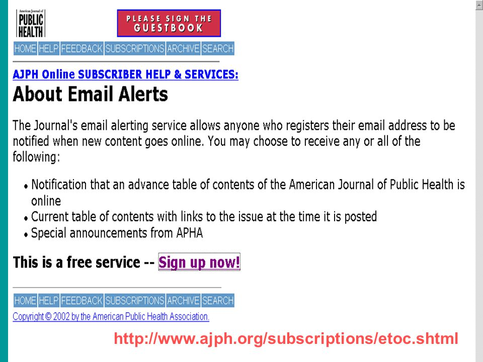 16 http://www.ajph.org/subscriptions/etoc.shtml
