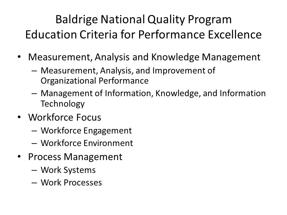 Baldrige National Quality Program Education Criteria for Performance Excellence Measurement, Analysis and Knowledge Management – Measurement, Analysis