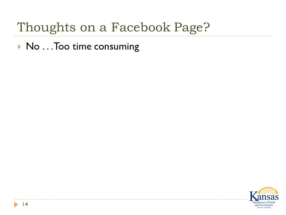 Thoughts on a Facebook Page 14  No... Too time consuming