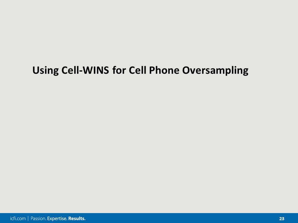 23 Using Cell-WINS for Cell Phone Oversampling
