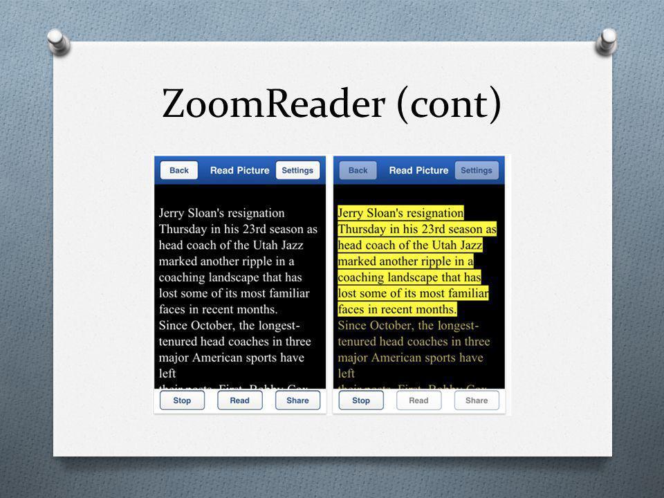 ZoomReader (cont)