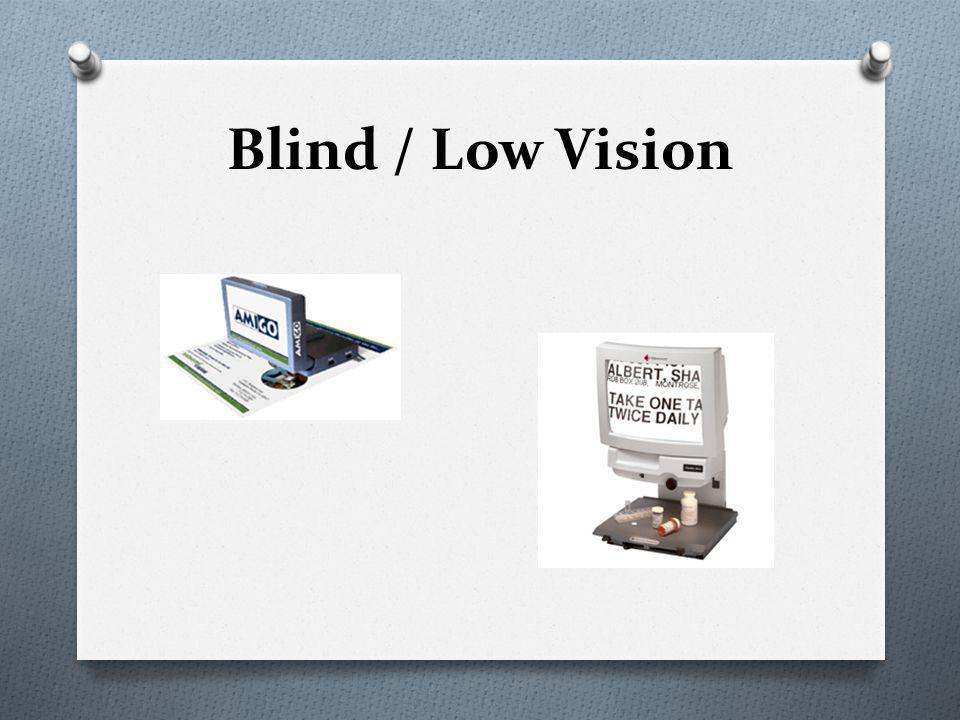 Blind / Low Vision