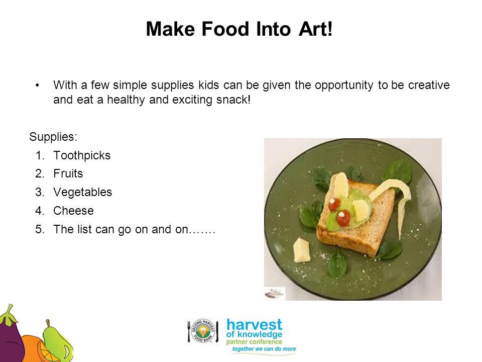 With a few simple supplies kids can be given the opportunity to be creative and eat a healthy and exciting snack! Supplies: 1.Toothpicks 2.Fruits 3.Ve