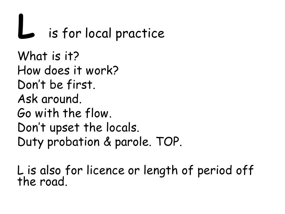 L is for local practice What is it. How does it work.