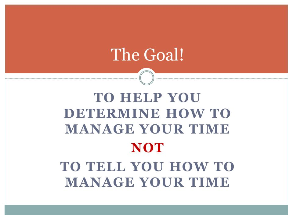 BECAUSE EVERYONE'S CHALLENGES ARE DIFFERENT: AVAILABLE AMOUNT OF TIME RESPONSIBILITIES OUTSIDE WORK PHYSICAL ENVIRONMENT FINANCIAL NEEDS CLIENT NEEDS PERSONALITY/PREFERENCES Why?