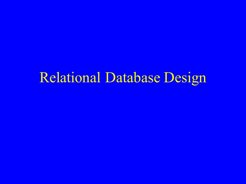 Relational Database Design