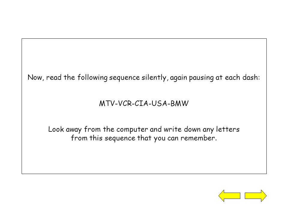 Take another look at the two sequences: MT-VVC-RC-IAU-SAB-MW MTV-VCR-CIA-USA-BMW Notice anything.