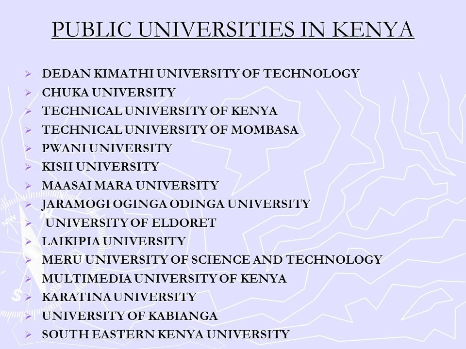  DEDAN KIMATHI UNIVERSITY OF TECHNOLOGY  CHUKA UNIVERSITY  TECHNICAL UNIVERSITY OF KENYA  TECHNICAL UNIVERSITY OF MOMBASA  PWANI UNIVERSITY  KIS