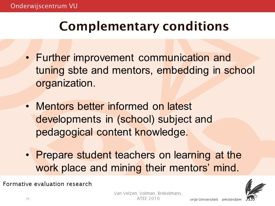 11 Further improvement communication and tuning sbte and mentors, embedding in school organization.