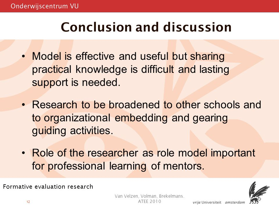 12 Conclusion and discussion Model is effective and useful but sharing practical knowledge is difficult and lasting support is needed.