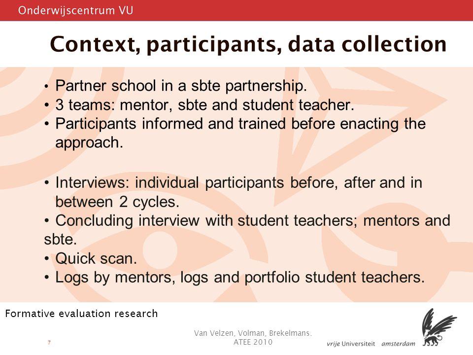7 Context, participants, data collection Partner school in a sbte partnership.