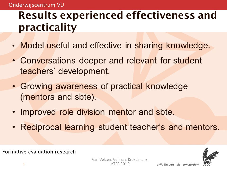 9 Results experienced effectiveness and practicality Model useful and effective in sharing knowledge.