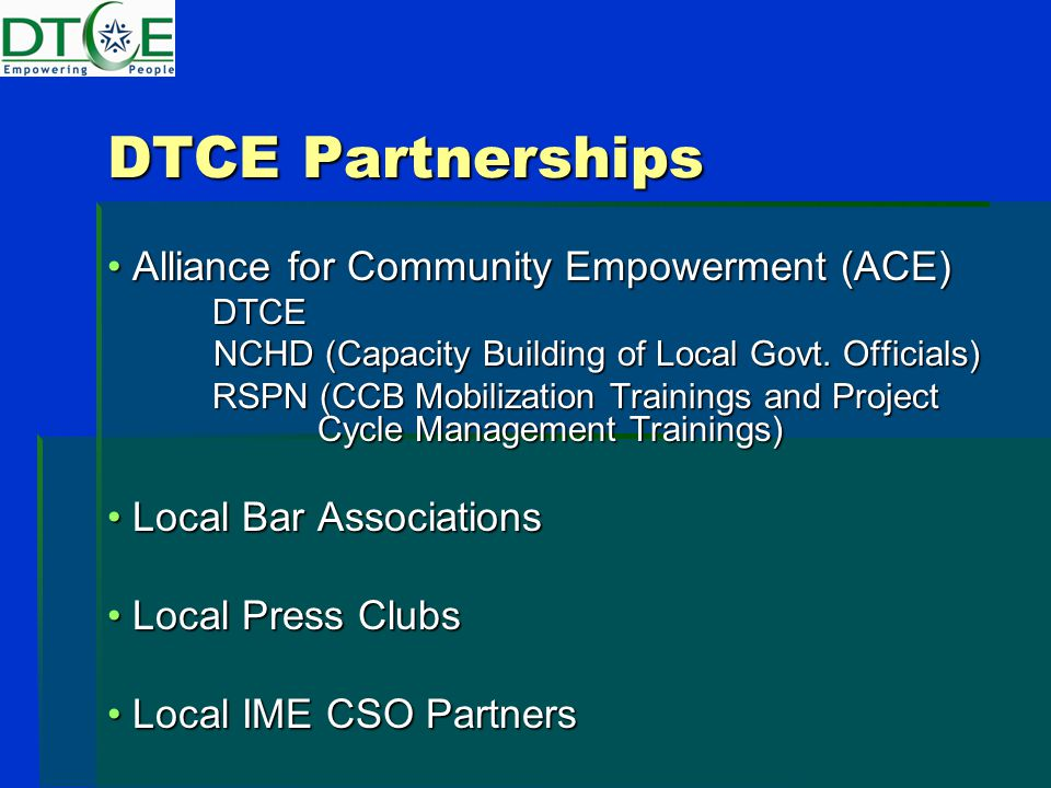 DTCE Partnerships Alliance for Community Empowerment (ACE) Alliance for Community Empowerment (ACE)DTCE NCHD (Capacity Building of Local Govt.