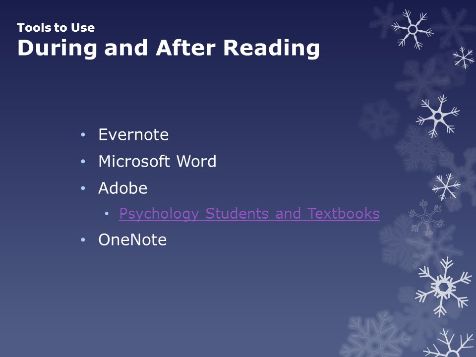 Tools to Use During and After Reading Evernote Microsoft Word Adobe Psychology Students and Textbooks OneNote